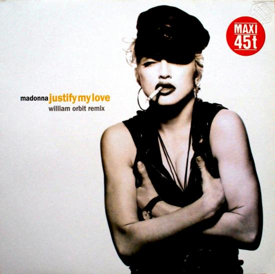 justify my love. Justify My Love (Maxi 45t)