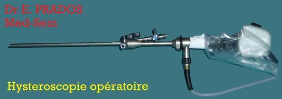 Hystéroscope opératoire / Dr E. PRADOS  / Med-Sein