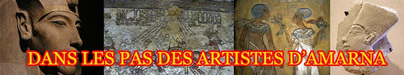 DANS LES PAS DES ARTISTES D'AMARNA