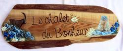 Le Chalet du Bonheur - mélèze (70 x 25 cm)